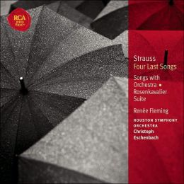 Strauss: Four Last Songs, Songs with Orchestra, Rosenkavalier Suite