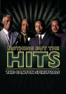 The Canton Spirituals: Nothing But the Hits