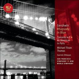 Gershwin: Rhapsody in Blue, Concerto in F, An American in Paris