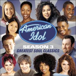 American Idol Season 3: Greatest Soul Classics