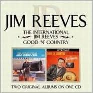 International Jim Reeves/Good N Country