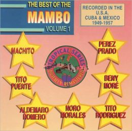 The Best of the Mambo, Vol. 1 [RCA International]