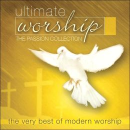 Ultimate Worship: The Passion Collection