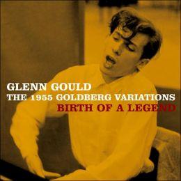 1955 Goldberg Variations: Birth Of A Legend (Glenn Gould)