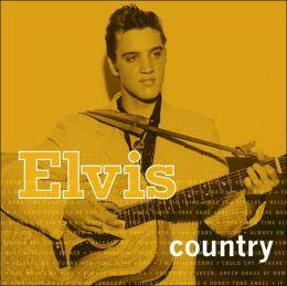 Elvis: Country
