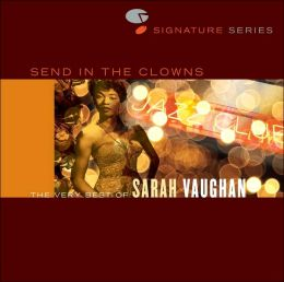 Send in the Clowns: The Very Best of Sarah Vaughan:
