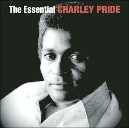 The Essential Charley Pride [RLG Legacy]