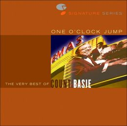 One O'Clock Jump: The Very Best of Count Basie [Legacy]