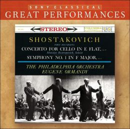 Shostakovich: Cello Concerto in E, Symphony No. 1