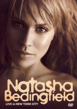 Natasha Bedingfield: Live in New York City