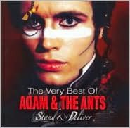 The Very Best of Adam & the Ants: Stand and Deliver
