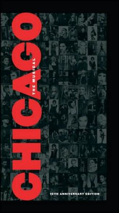Chicago [1996 Broadway Revival Cast] [10th Anniversary Edition]