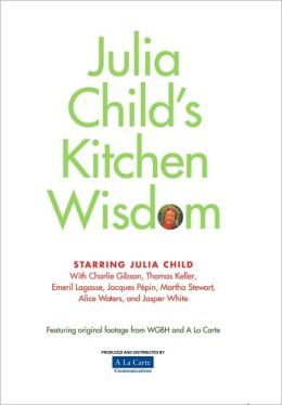 Julia Child's Kitchen Wisdom