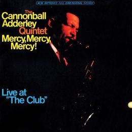 Mercy Mercy Mercy: Live at the Club [Limited Edition]