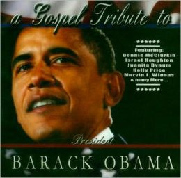 A Gospel Tribute to President Barack Obama