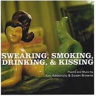 Swearing, Smoking, Drinking, & Kissing
