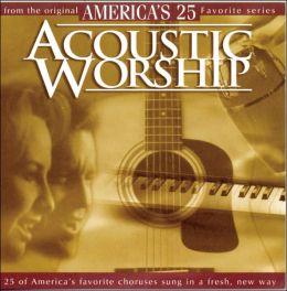 Acoustic Worship, Vol. 1