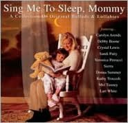 Sing Me to Sleep, Mommy