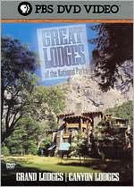 Great Lodges of the National Parks: Grand & Canyon Lodges