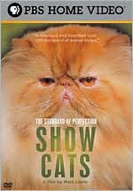 The Standard of Perfection: Show Cats