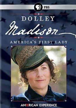 American Experience: Dolley Madison