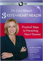 Dr. Lori Mosca's 3 Keys to Heart Health