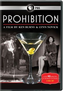 Prohibition: a Film by Ken Burns & Lynn Novick
