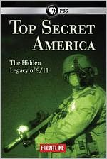 Frontline: Top Secret America - The Hidden Legacy of 9/11