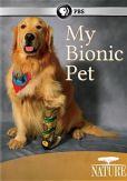 Video/DVD. Title: Nature: My Bionic Pet