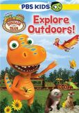 Video/DVD. Title: Dinosaur Train: Explore Outdoors