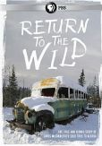 Video/DVD. Title: Return to the Wild: The Chris McCandless Story