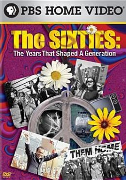 The Sixties: The Years That Shaped a Generation