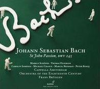 Johann Sebastian Bach: St. John Passion, BWV 245