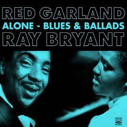 Alone/Blues & Ballads