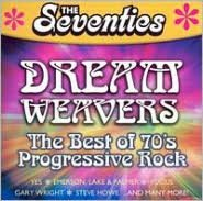 The Seventies: Dream Weavers