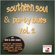 Southern Soul and Party Blues, Vol. 2