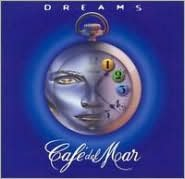 Café del Mar: Dreams, Vol. 1