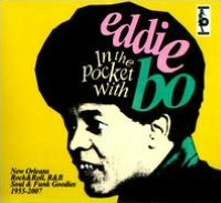 In the Pocket with Eddie Bo!: New Orleans, Rock & Roll, R&B, Soul & Funk Goodies 1955-2