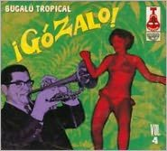 ¡Gózalo!: Bugalú Tropical, Vol. 4