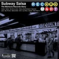 Subway Salsa: The Montuno Records Story