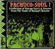 Pachuco Soul: East-L.A. Grooves