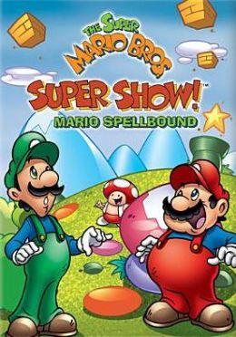 Super Mario Bros. Super Show!: Mario Spellbound