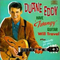 Have 'Twangy' Guitar, Will Travel/Especially for You