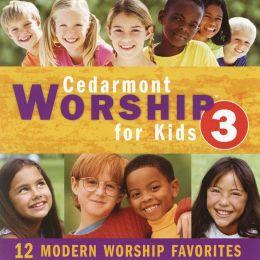 Cedarmont Worship for Kids, Vol. 3