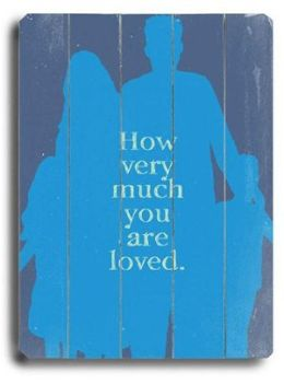 ArteHouse 0003-9048-31 How Much you are Loved 2 Vintage Sign