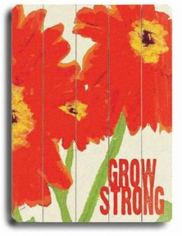 ArteHouse 0003-9054-31 Grow Strong Vintage Sign