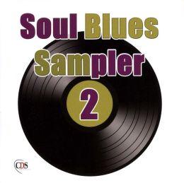 Soul Blues Sampler, Vol. 2