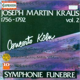 Joseph Martin Kraus: Sinfonien, Vol. 2