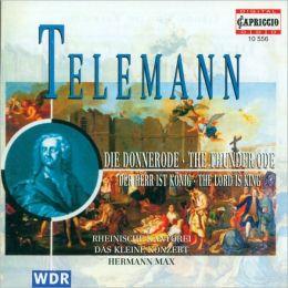 Telemann: Die Donnerode; Den Herr is König