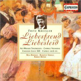 Fritz Kreisler: Liebesfreud, Liebesleid